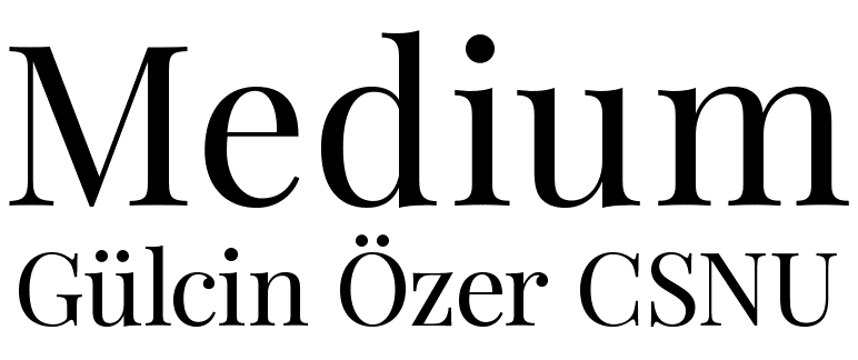 Medium Gülcin Özer CSNU